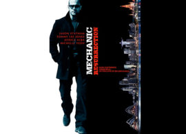 MECHANIC: RESURRECTION reportaje: La acción de la mecánica